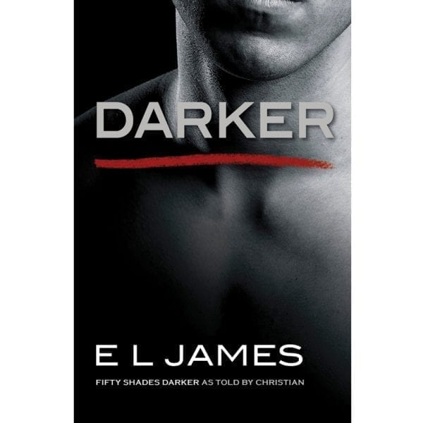 Fifty Shades Darker As Told By Christian By E L James - RBI2000-6